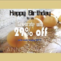 It's our birthday!!!  Celebrate with us by using coupon code: happy2017 ALL month long, with 29% off orders $45 or more. Yay!