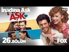 İnadına Aşk 26. Bölüm - YouTube Galaxy Express, Investigations, Indiana, Projects To Try, Entertainment, Youtube, Canning, Tv, Movie Posters