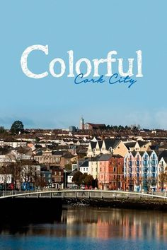 Make a beeline for one of the most buzzing cities on the island, with riverside walks, great pubs and super-memorable off-beat experiences. Galway Girl, Riverside Walk, Harbor City, Cork City, Erin Go Bragh, Republic Of Ireland, Emerald Isle, Forts, Ireland Travel