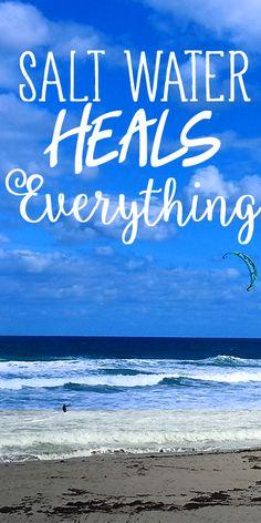 """Salt water heals everything"" #quotes #beach #ocean"