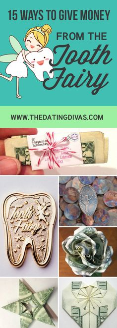 Fun and Creative Ways to Give Money from the Tooth Fairy- love these!