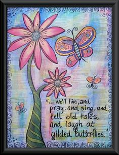 Shakespeare Quote Cordelia's Butterflies Original Mixed Media Watercolor and Acrylic Painting Butterfly Canvas, Butterfly Quotes, Butterfly Wallpaper, Shakespeare Quotes, William Shakespeare, Bible Art, Book Art, Thing 1, All Poster