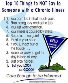 Unless you've dealt with chronic illness or disease its best to just listen with compassion.