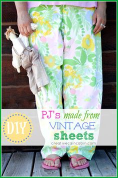 Pj's made from Vintage Sheets - Creative Cain Cabin