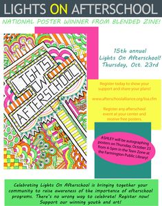 NATIONAL POSTER WINNER selected from BLENDED ZINE!  Thursday, Oct. 23 is the 15th annual Lights On Afterschool! Register today to show your support and share your plans!  This year's national winner is from BLENDED ZINE!  CONGRATULATIONS!!