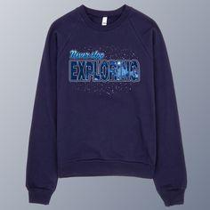Never Stop Exploring - Unisex Navy Raglan Sweater