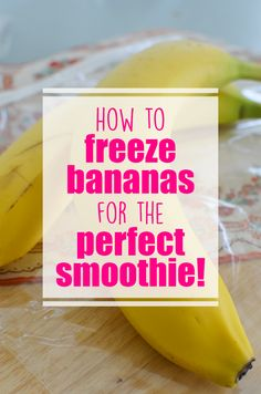 The best smoothies use frozen bananas! Here is the best way to freeze them for the perfect smoothie!