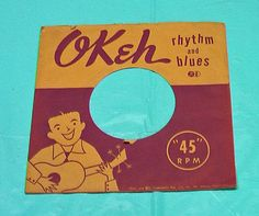 45 Record Sleeve Okeh Rhythm And Blues 1950's Vintage Paper