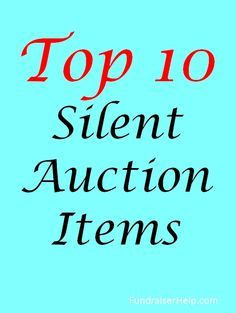 10 Silent Auction Items Top 10 Silent Auction Items - Best auction items and why having fewer items of higher quality raises much more money. More silent auction ideas: /auction/Too Much Too Much may refer to: Silent Auction Donations, Silent Auction Baskets, Quarter Auction, Fundraiser Baskets, Chinese Auction, School Auction, Auction Bid, Auction Fundraiser Ideas, Art Auction