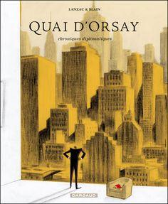 Christophe Blain - Quai d'Orsay