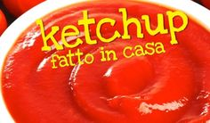 KETCHUP FATTO IN CASA DA BENEDETTA  – Easy Homemade Ketchup Recipe