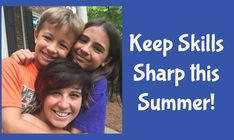 Summertime Plan, Don't Let Their Skills Cool Off!
