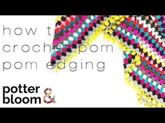 CROCHET: Pom pom edging | Bella Coco - YouTube
