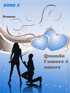 """Lo scrigno delle letture: Presentazione: """"Quando l'amore è amore"""" e """"La forz..."""