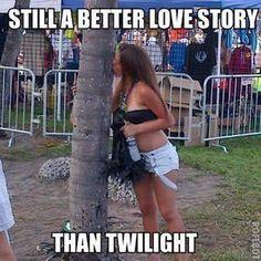 Still a better love story than twilight.