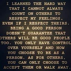 All to often I'm a glutten for punishment and don't walk away from those that I should