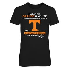 Tennessee Volunteers - I Wear My Orange A T-Shirt  Tennessee Volunteers Official Apparel - this licensed gear is the perfect clothing for fans. Makes a fun gift!  AVAILABLE PRODUCTS District Women's Premium T-Shirt - $29.95   District Women District Men Gildan Unisex Pullover Hoodie Next Level Women Gildan Long-Sleeve T-Shirt Gildan Fleece Crew View sizing / material info This is a fitted female style. For a true fit order size up. ...