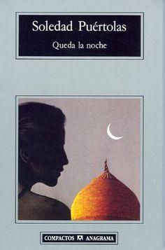 Queda la noche, de Soledad Puértolas