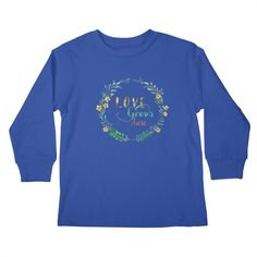 "Kid's Longsleeve T-shirt  GET ""Love Grows Here"" by tanjica with 50% Off Code: CC7B755AA3DA80C673F7    Flowers and leaves in a wreath with handwritten calligraphy in watercolor technique for all garden and nature lovers. Simple but effective, elegant and sophisticated hand painted watercolor artwork. Best T-shirt for gardener, baby, child or maternity apparel!"