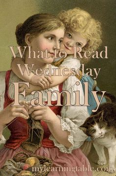 What to Read Link Up: Children's Books About Family mylearningtable.com