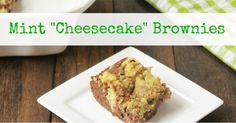 """Mint """"Cheesecake"""" Brownies (Low Carb and Dairy Free)"""