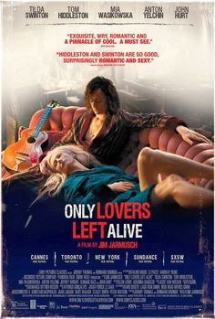 Tilda Swinton and Tom Hiddleston Are Vampires At Rest in Poster for Jim Jarmusch's 'Only Lovers Left Alive' | Filmmakers, Film Industry, Fil...