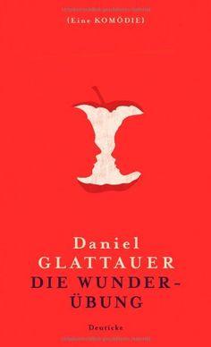 Die Wunderübung: Eine Komödie von Daniel Glattauer http://www.amazon.de/dp/3552062394/ref=cm_sw_r_pi_dp_ydllwb19NVTVW