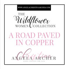 A Road Paved in Copper is a beautifully written and compelling historical romance by Angela Christina Archer. If you love sweet and sensual romance with strong heroines who carve their own path in the history books, then you will love The Wildflower Women Collection. Unlock this amazing story as well as the others in the collection today. #historicalromance #kindle #kindleunlimited #reading #romancenovel #historicalromancenovel #nevada #goldmining Historical Romance Novels, Romance Authors, Romance Books, Mafia Crime, Love Only, Happy Reading, History Books, Love Her, Kindle