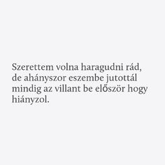 "Képtalálat a következőre: ""hiányzol"" Poem Quotes, Qoutes, Motivational Quotes, Poems, Dont Break My Heart, I Love You, My Love, Text Pictures, Instagram Quotes"