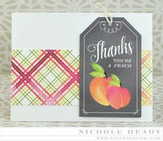 You're A Peach Card by Nichole Heady for Papertrey Ink (June 2015)