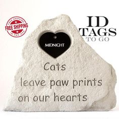 Its never easy to say good-bye to your little furry friend. When the time comes for them to pass over the Rainbow Bridge, you can remember your cat always with this beautifully crafted pet memorial stone.  The cast stone is deeply engraved with Cats leave paw prints on our hearts and features our large aluminum heart shaped tag in your choice of color. Please note, the text in the stone cannot be changed or altered.  This weatherproof cats leave paw prints on our hearts Pet Memorial Stone is…
