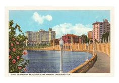 My Hometown...Lakeland, FL.