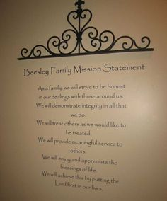 Love the idea of posting a Family Mission Statement.  Could either do vinyl letters on a wall or type & frame.