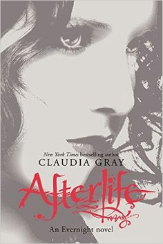 https://www.amazon.com/Afterlife-Evernight-Claudia-Gray/dp/0061284513/ref=pd_sim_14_3?_encoding=UTF8
