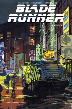 Check out the four variant covers and new details for Titan Comics' upcoming series Blade Runner which is written by Blade Runner 2049 scribe Michael Green and longtime collaborator Mike Johnson. Blade Runner Poster, Sci Fi Movies, Movies 2019, Sf Movies, Indie Movies, Action Movies, Syd Mead, Blade Runner 2049, Blade Runner City