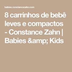 8 carrinhos de bebê leves e compactos - Constance Zahn | Babies & Kids