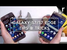 Best S7 Hidden Features: Get the most out of your Galaxy S7 or S7 Edge