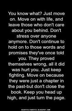 Heartfelt Quotes: Just move on.