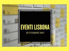 Lisbona (quasi) tutti gli eventi di settembre 2017 #eventi #settembre lisbona #lisbona #portugal #visitlisbon #visitlisboa #visitportugal #sharelisboa #viverealisbona  #italianialisbona #vivereinportogallo #portogallo #alisbonaconlilly #lisbon #lisboa #lisbonne #lisbonacuriosa #lisbonanonturistica #lillyslifestyle #lisbonsecret #vacanzalisbona