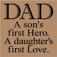 Happy Fathers Day Quotes my first love is my daddy Best Fathers Day Quotes, Happy Fathers Day Images, Dad Quotes, Daughter Quotes, Family Quotes, Cute Quotes, Great Quotes, Inspirational Quotes, Father Quotes
