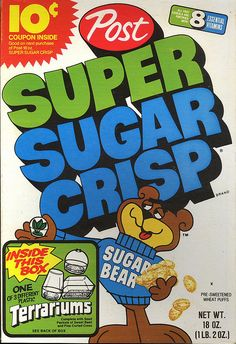 Didn't care for Sugar Crisp.....but I do remember getting it for the Terrariums that are shown on the box......
