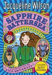 Sapphire Battersea - Jacqueline Wilson; favourite Jacqueline Wilson book.