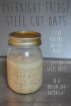 Overnight Steel Cut Oatmeal in the Fridge. Make several jars and have quick to-go breakfasts all week! Just ad your topping, grab a spoon and run out the door.