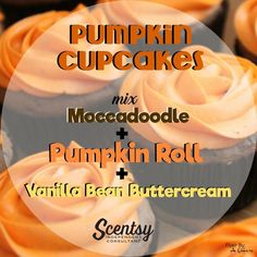 Scentsy Mixology recipe: Pumpkin Cup Cakes are a combination of 1 cube of Moccadoodle, 1 cube of Pumpkin Roll and 1 cube of Vanilla bean Buttercream.