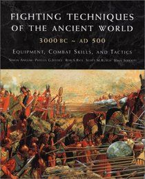 "Click to view a larger cover image of ""Fighting Techniques of the Ancient World…"
