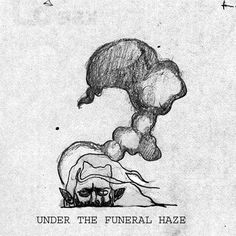 UNDER THE FUNERAL HAZE gif by 6l33