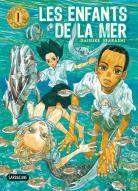 IGARASHI, Daisuke. Les enfants de la mer T1.