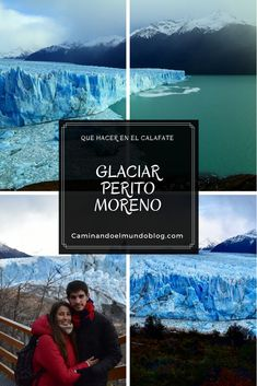 Te contamos todo acerca del Glaciar Perito Moreno