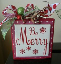 Christmas sign - Be Merry - wood block with tile and vinyl saying