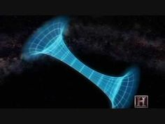 Black Holes and Worm Holes. oh... theoretical physics, you tease.